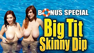 Big Tit Skinny Dip: Toying With Valory & Lana