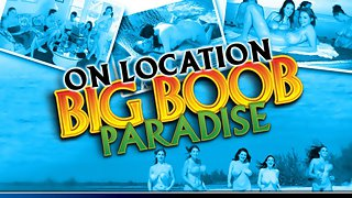 On Location Big Boob Paradise: Angela White Part 1